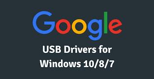 Google USB Driver Download Free